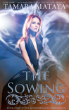 The Sowing (Moondreamer Chronicles, #1)