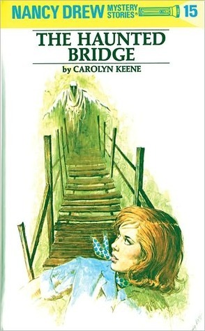 The Haunted Bridge by Carolyn Keene