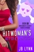 The Hitwoman's Act of Contrition (Confessions of a Slightly Neurotic Hitwoman, #10)