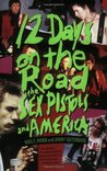 12 Days on the Road: The Sex Pistols and America