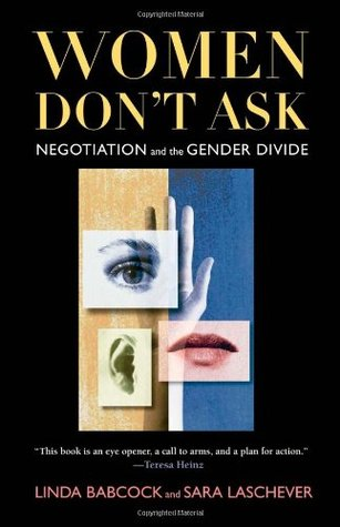 Women Don't Ask by Linda Babcock