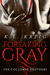 Forsaking Gray (The Colloway Brothers, #1)