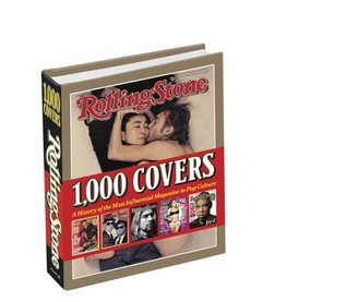 Rolling Stone 1,000 Covers by Rolling Stone Magazine