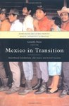 Mexico in Transition (Globalization and the Semi-Periphery)