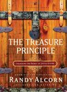 The Treasure Principle: Unlocking the Secret of Joyful Giving
