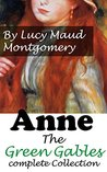 Anne:The Green Gables complete Collection, #1-8