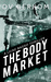 The Body Market (Leine Basso Thriller #3)