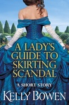 A Lady's Guide to Skirting Scandal (The Lords of Worth, #2.5)