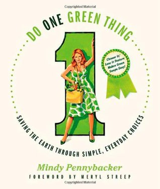 Do One Green Thing by Mindy Pennybacker