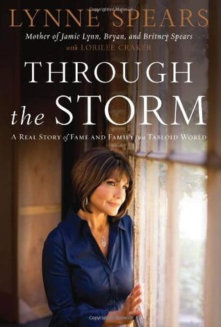 Through The Storm by Lynne Spears