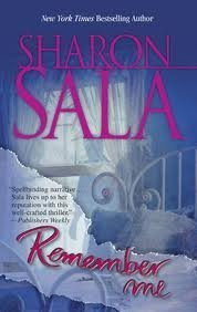 Remember Me by Sharon Sala