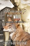 Rescued? by the Wolf (Riverford Shifters Book 3)