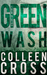Greenwash (Katerina Carter Color of Money Mystery, #3)