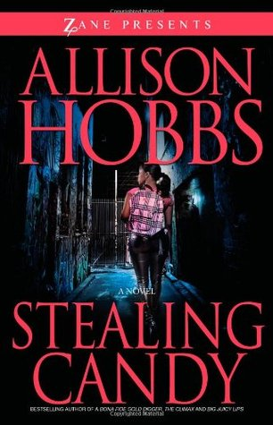 Stealing Candy by Allison Hobbs