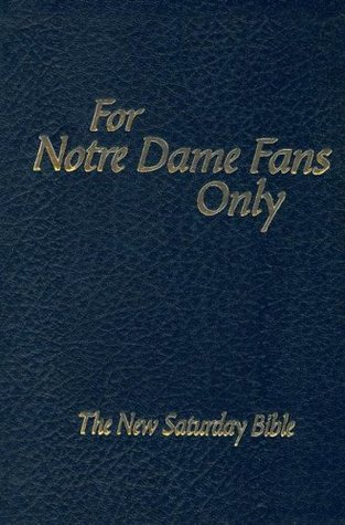 For Notre Dame Fans Only: The New Saturday Bible