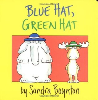 Blue Hat, Green Hat by Sandra Boynton
