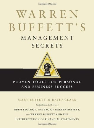 Warren Buffett's Management Secrets by Mary Buffett