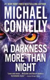 A Darkness More Than Night (Harry Bosch, #7; Terry McCaleb, #2; Harry Bosch Universe, #8)