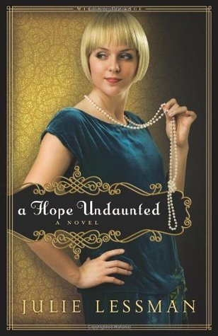 A Hope Undaunted by Julie Lessman