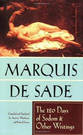 The 120 Days of Sodom and Other Writings by Marquis de Sade
