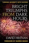 Bright Triumphs From Dark Hours (A Latitude 20 Book)