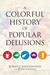 A Colorful History of Popul...