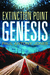 Genesis (Extinction Point #4)