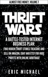 Thrift Wars [Updated 7/25/15] by Eric Michael