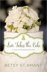 Love Takes the Cake: A September Wedding Story (A Year of Weddings Novella 2, #10)