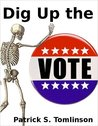 Dig Up the Vote