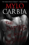 The Raping of Ava DeSantis by Mylo Carbia
