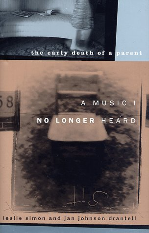 A Music I No Longer Heard: The Early Death of a Parent