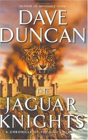 The Jaguar Knights by Dave Duncan