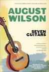 Seven Guitars by August Wilson