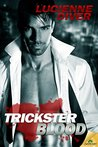 Trickster Blood (Latter-Day Olympians, #0.5)