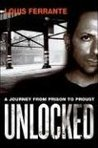 Unlocked: A Journey from Prison to Proust