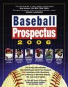 Baseball Prospectus 2006: Statistics, Analysis, and Insight for the Information Age