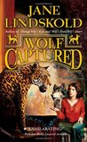 Wolf Captured (Firekeeper Saga, #4)