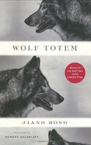 Wolf Totem by Jiang Rong