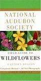 National Audubon Society Field Guide to North American Wildflowers: Eastern Region