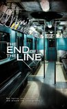 The End of the Line: An Anthology of Underground Horror