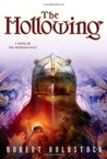 The Hollowing (Mythago Wood, #4)