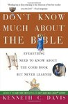 Don't Know Much About the Bible: Everything You Need to Know About the Good Book but Never Learned