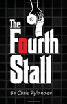 The Fourth Stall (The Fourth Stall, #1)