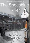 The Shoeshine Killer (The Scottish Lady Detective mysteries Book 2)