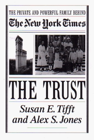 The Trust by Susan E. Tifft