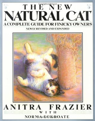 The New Natural Cat by Anitra Frazier