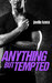 Anything but Tempted (Hurricane Creek, #3)