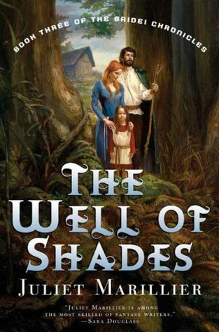 The Well of Shades by Juliet Marillier