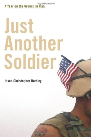 Just Another Soldier by Jason Christopher Hartley